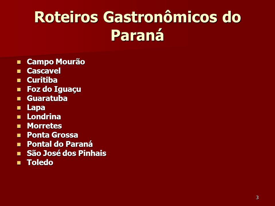 Roteiros Gastronômicos do Paraná