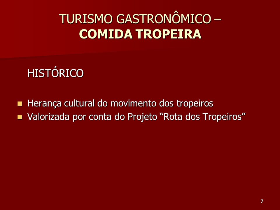 TURISMO GASTRONÔMICO – COMIDA TROPEIRA