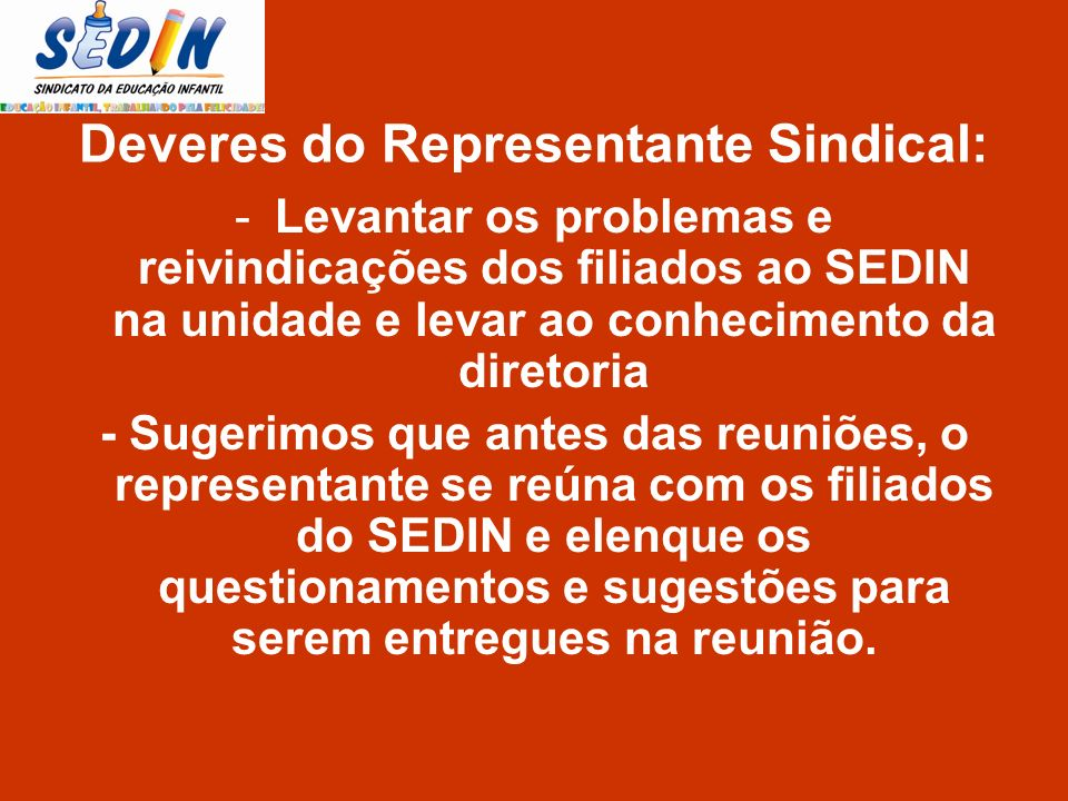 Deveres do Representante Sindical: