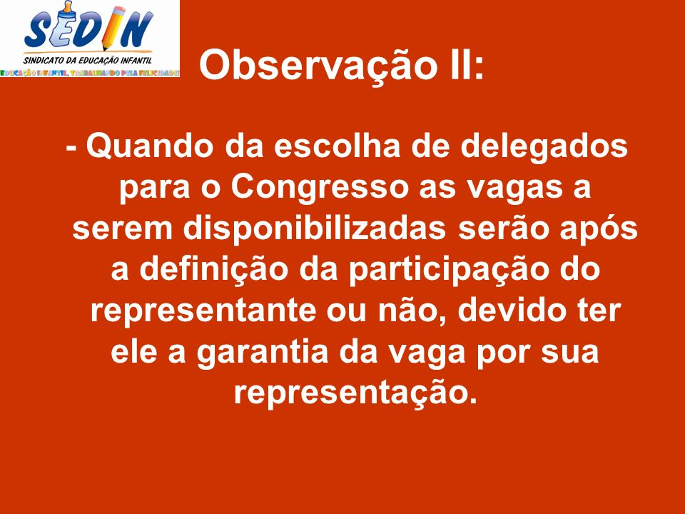 Observação II:
