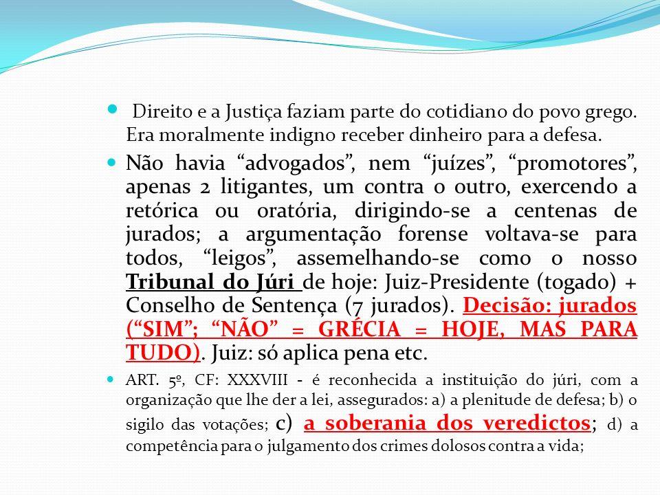 Direito e a Justiça faziam parte do cotidiano do povo grego