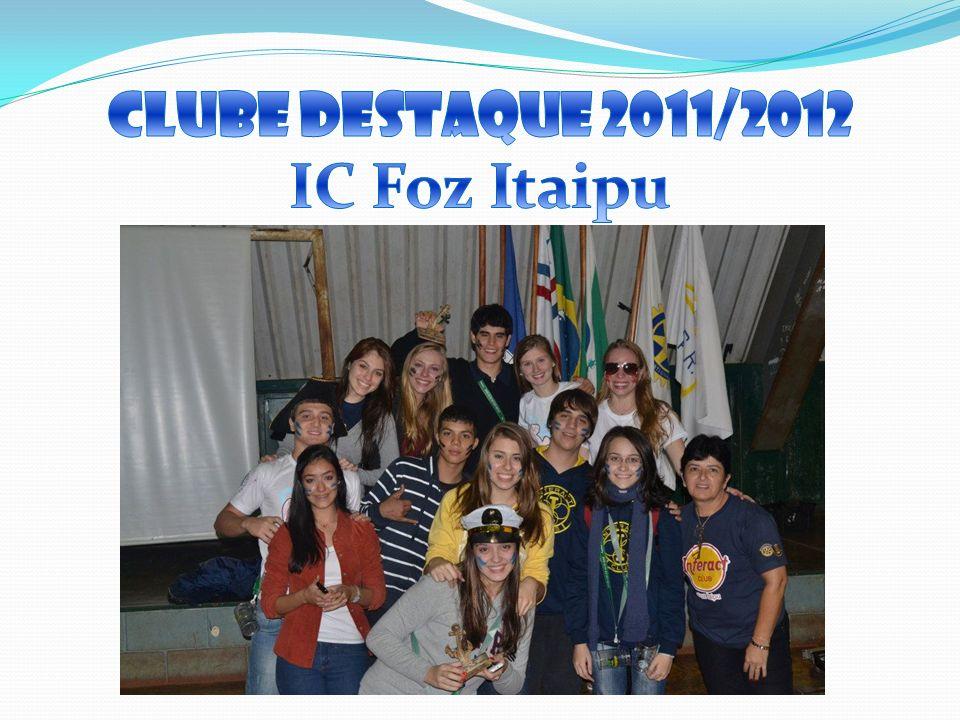 Clube destaque 2011/2012 IC Foz Itaipu