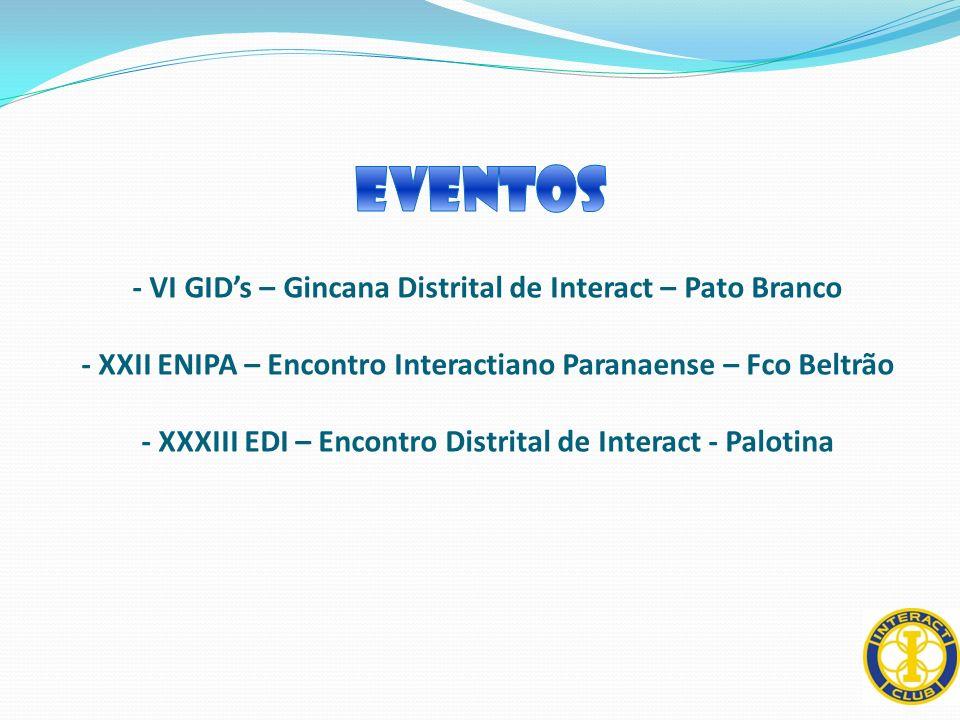 Eventos - VI GID's – Gincana Distrital de Interact – Pato Branco