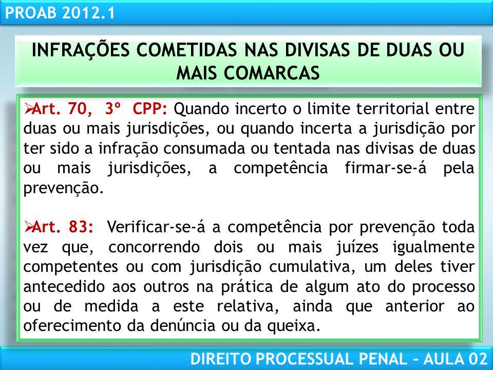 INFRAÇÕES COMETIDAS NAS DIVISAS DE DUAS OU MAIS COMARCAS