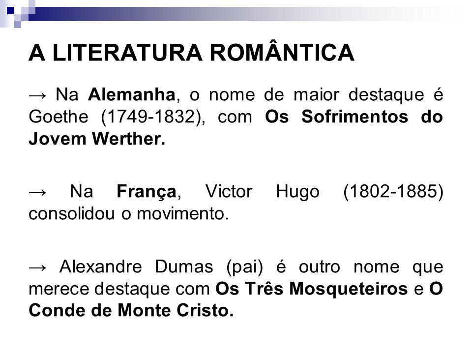 A LITERATURA ROMÂNTICA