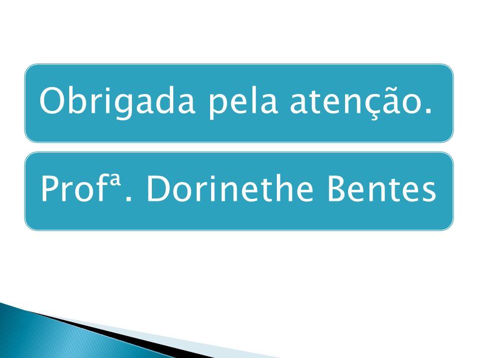 Profª. Dorinethe Bentes