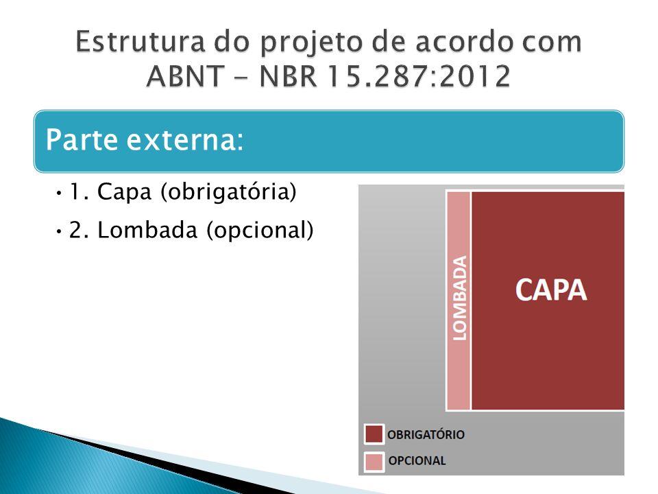 Estrutura do projeto de acordo com ABNT - NBR 15.287:2012
