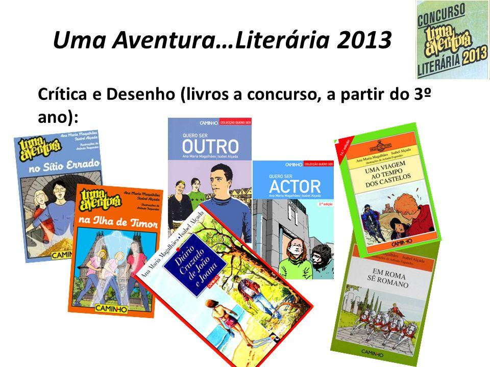 Uma Aventura…Literária 2013