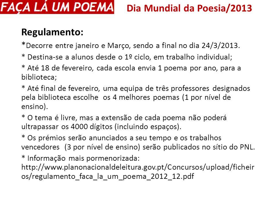 Dia Mundial da Poesia/2013 Regulamento: