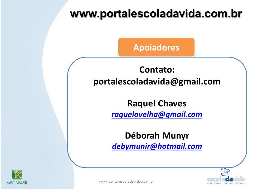Contato: portalescoladavida@gmail.com