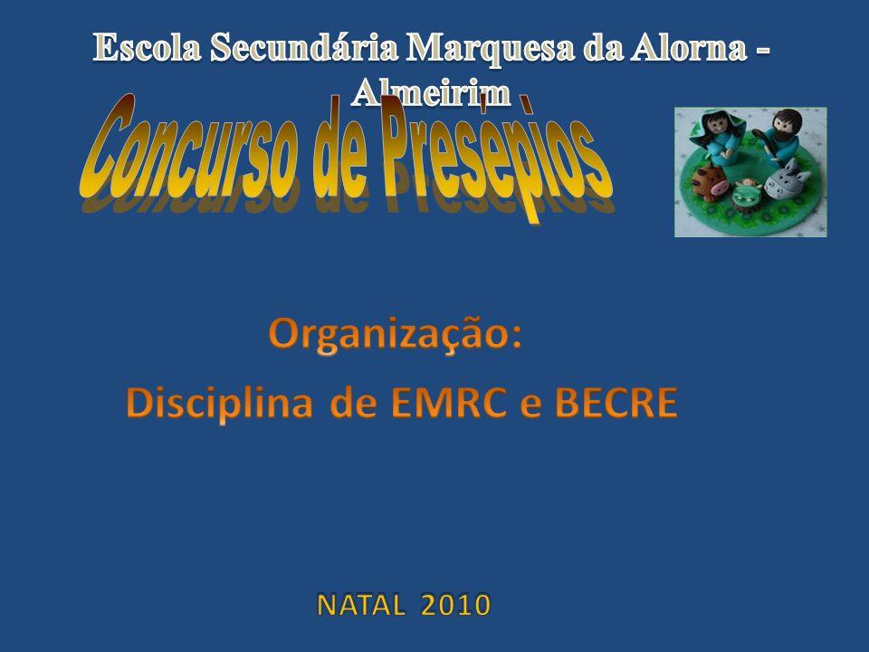 Organização: Disciplina de EMRC e BECRE