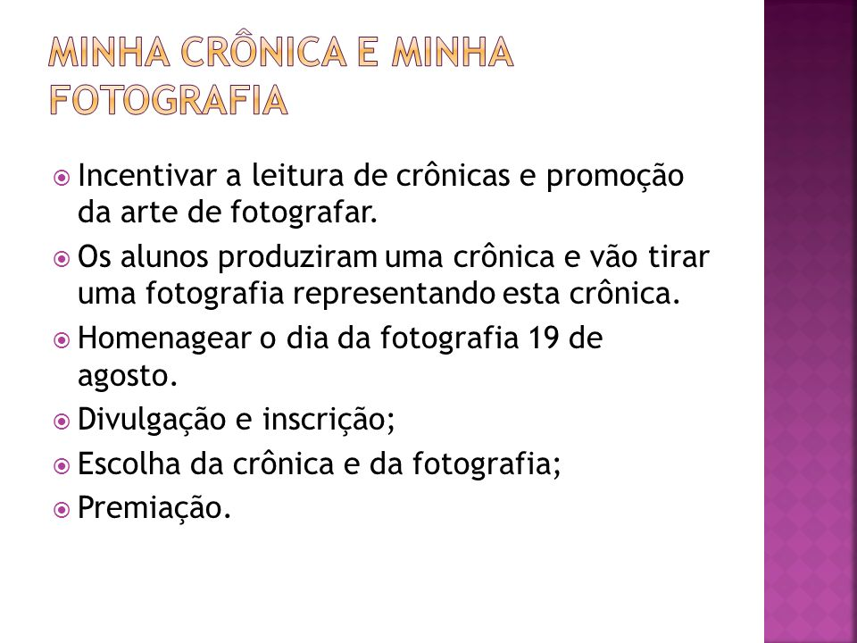 Minha Crônica e Minha Fotografia