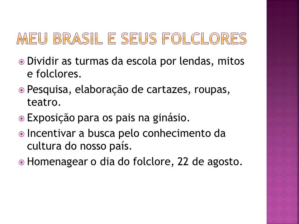 Meu Brasil e seus Folclores