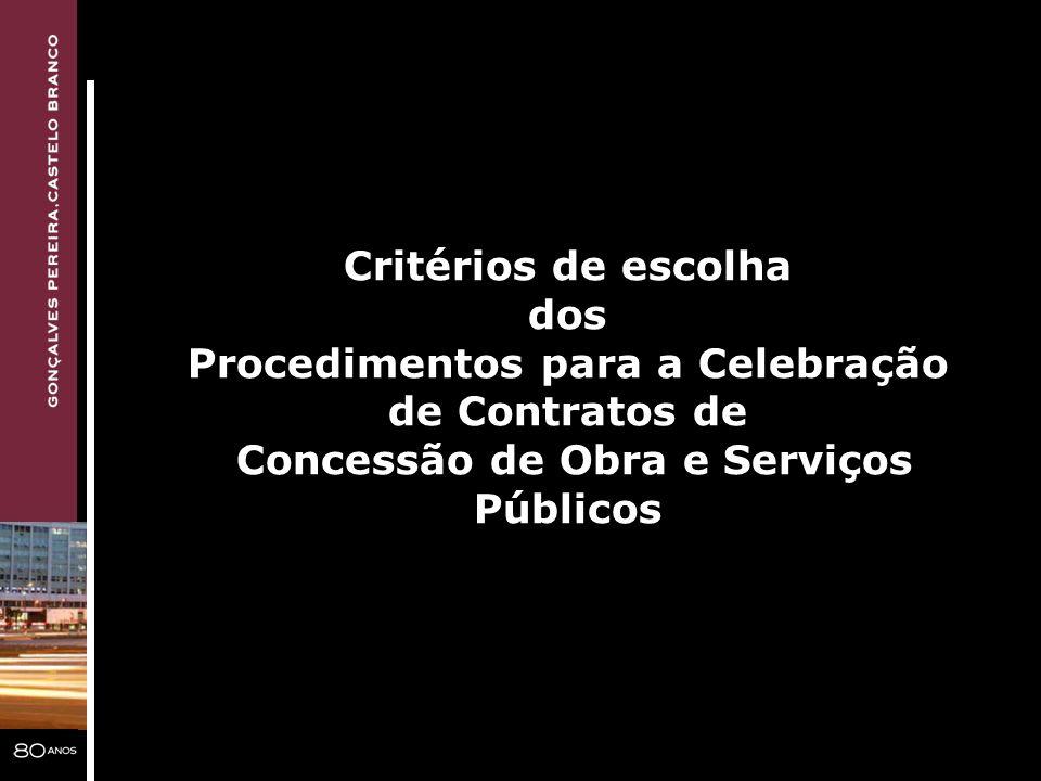Procedimentos para a Celebração Concessão de Obra e Serviços
