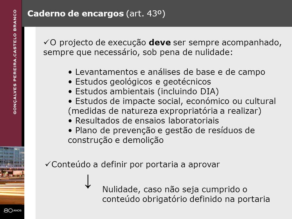 ↓ Caderno de encargos (art. 43º)