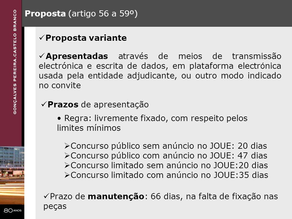 Proposta (artigo 56 a 59º) Proposta variante.