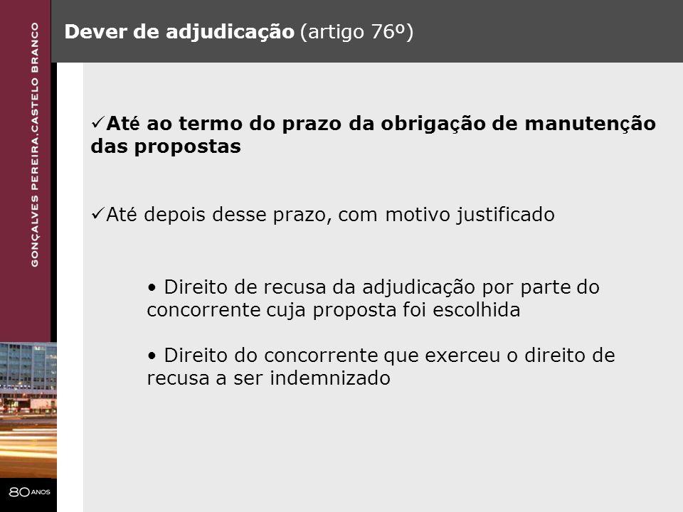 Dever de adjudicação (artigo 76º)