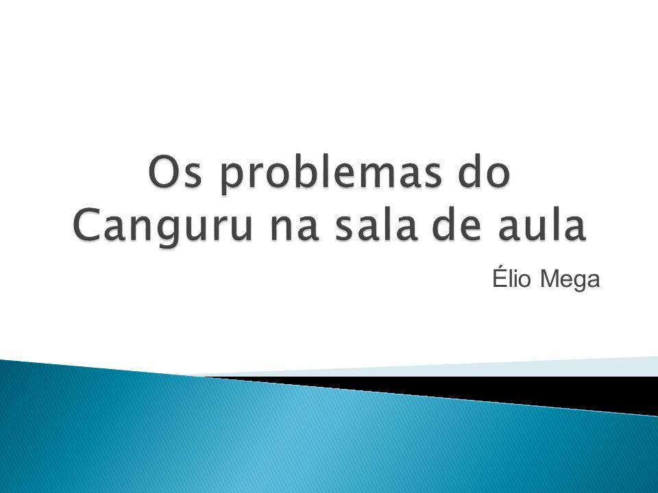 Os problemas do Canguru na sala de aula