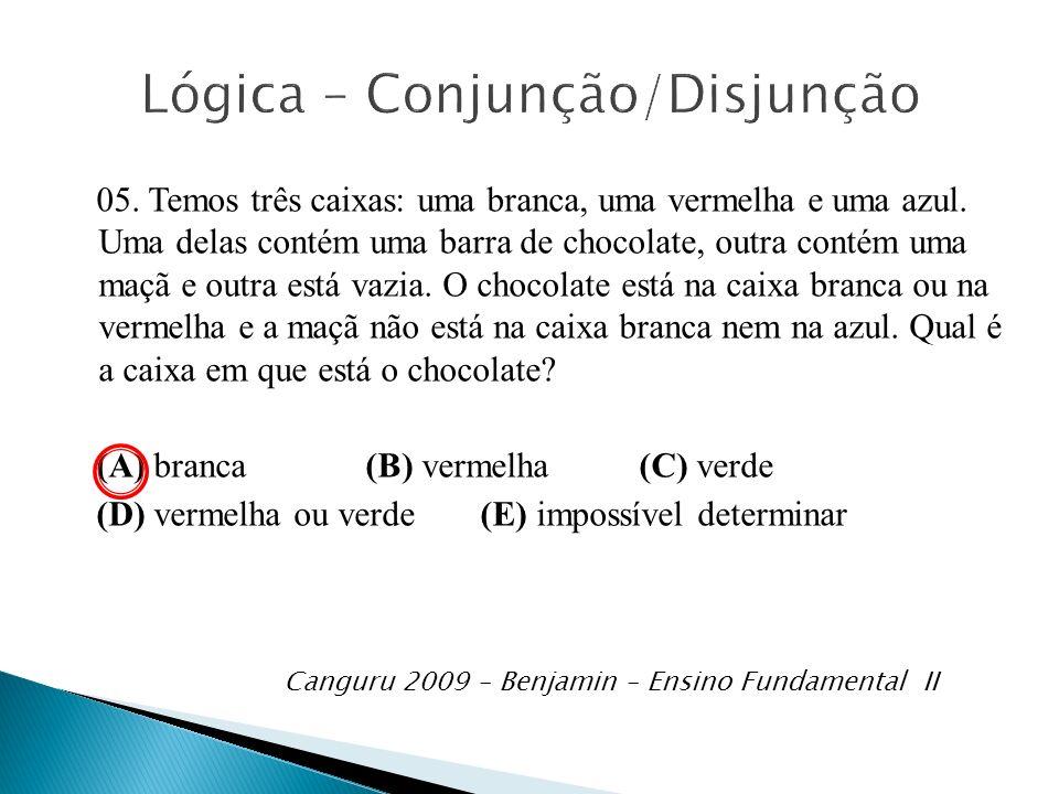 Lógica – Conjunção/Disjunção