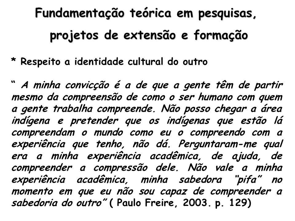 Fundamentação teórica em pesquisas, projetos de extensão e formação