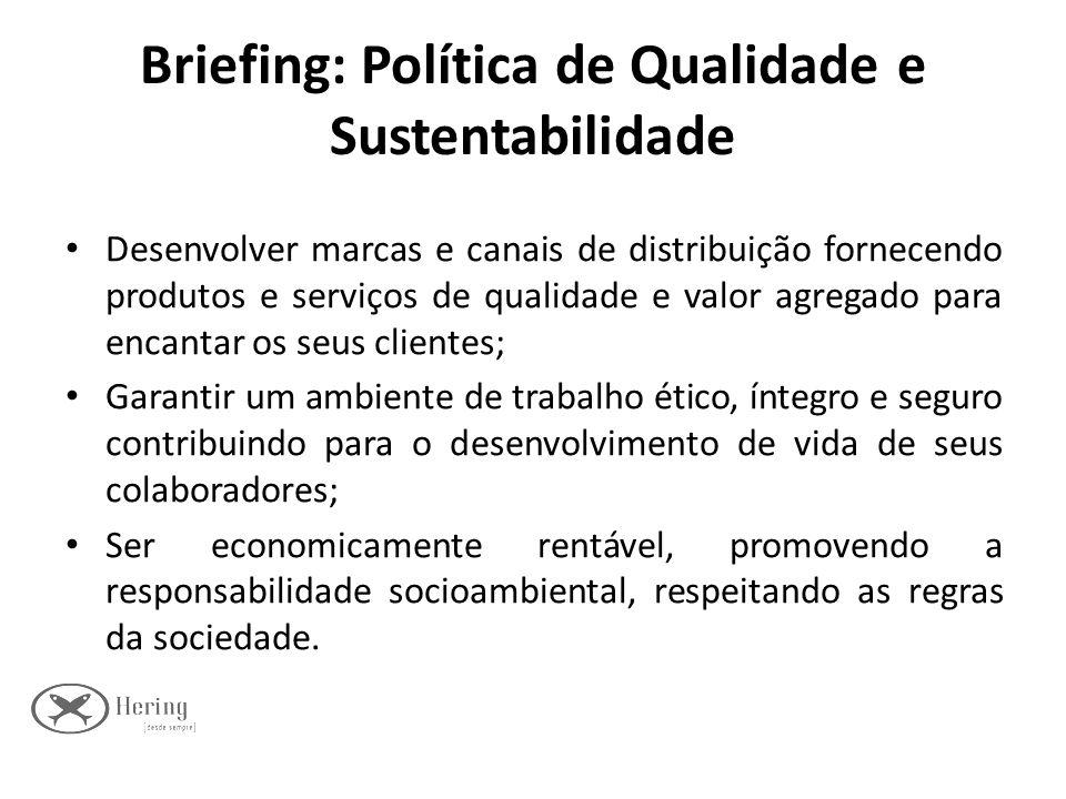 Briefing: Política de Qualidade e Sustentabilidade