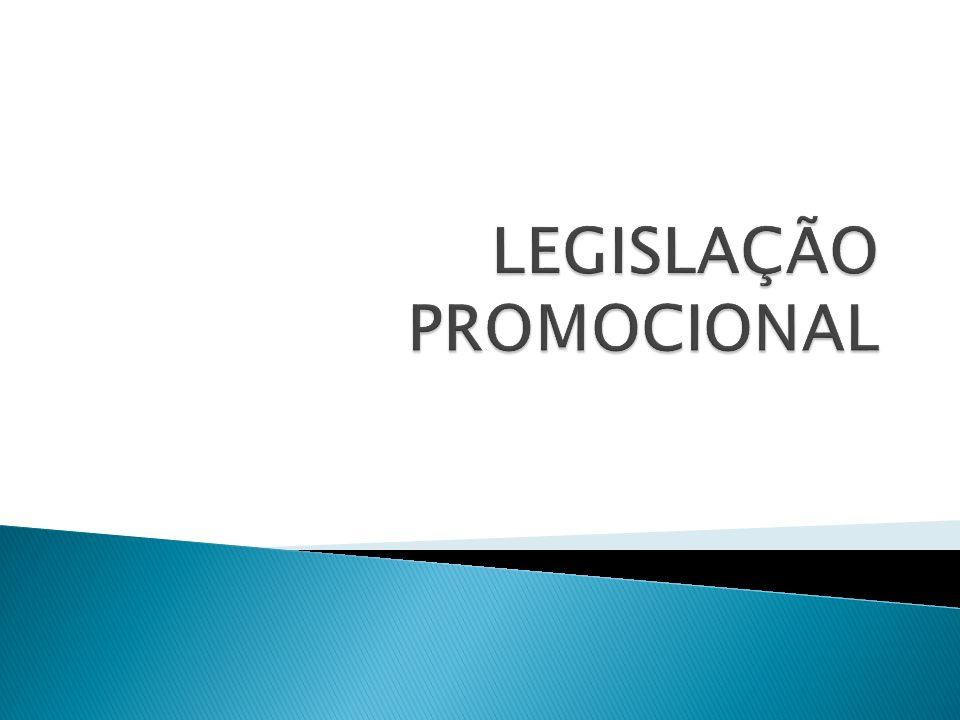 LEGISLAÇÃO PROMOCIONAL