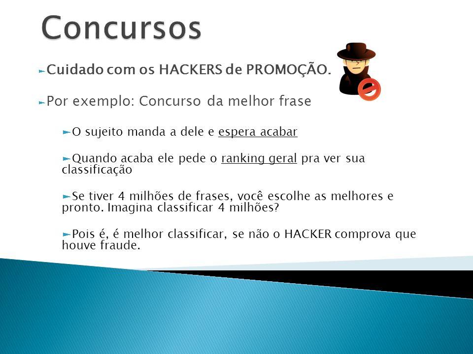 Concursos Cuidado com os HACKERS de PROMOÇÃO.