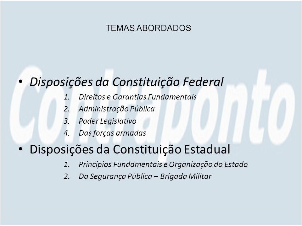 Disposições da Constituição Federal