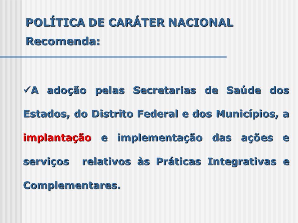 POLÍTICA DE CARÁTER NACIONAL