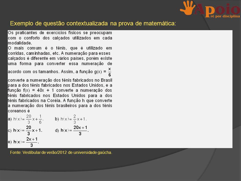 Exemplo de questão contextualizada na prova de matemática: