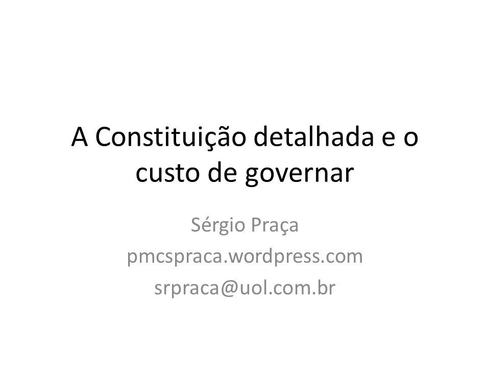 A Constituição detalhada e o custo de governar