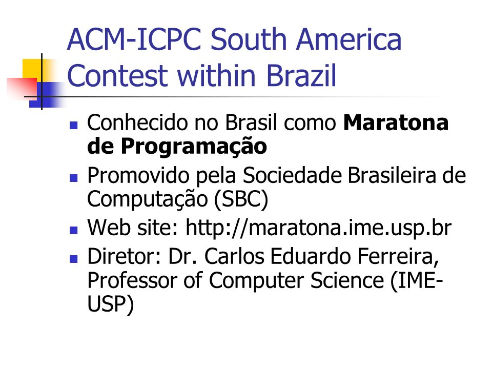 ACM-ICPC South America Contest within Brazil