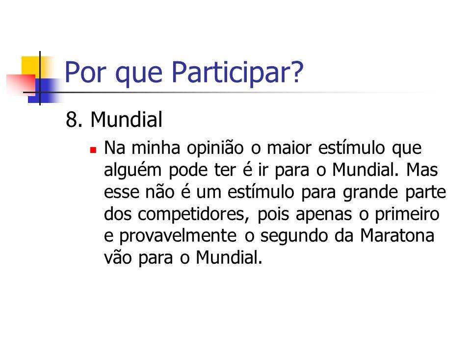 Por que Participar 8. Mundial