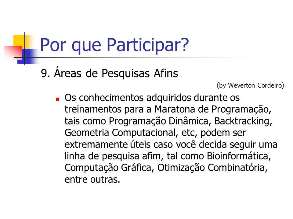 Por que Participar 9. Áreas de Pesquisas Afins