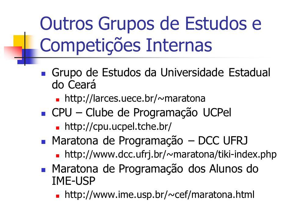Outros Grupos de Estudos e Competições Internas