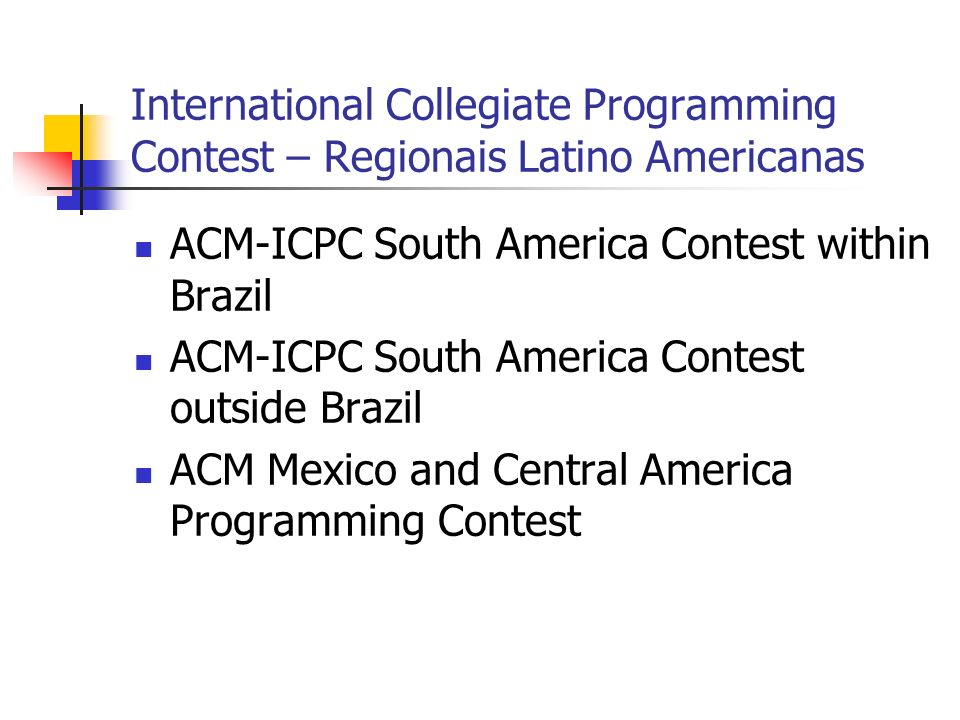 International Collegiate Programming Contest – Regionais Latino Americanas