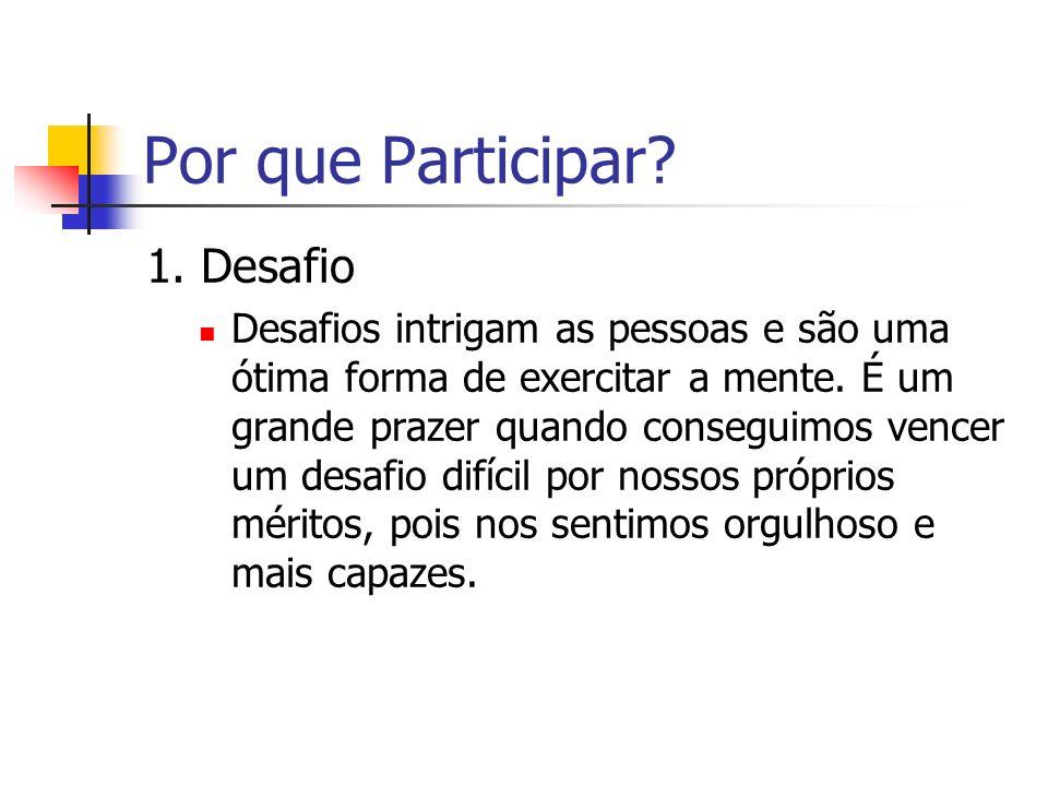 Por que Participar 1. Desafio