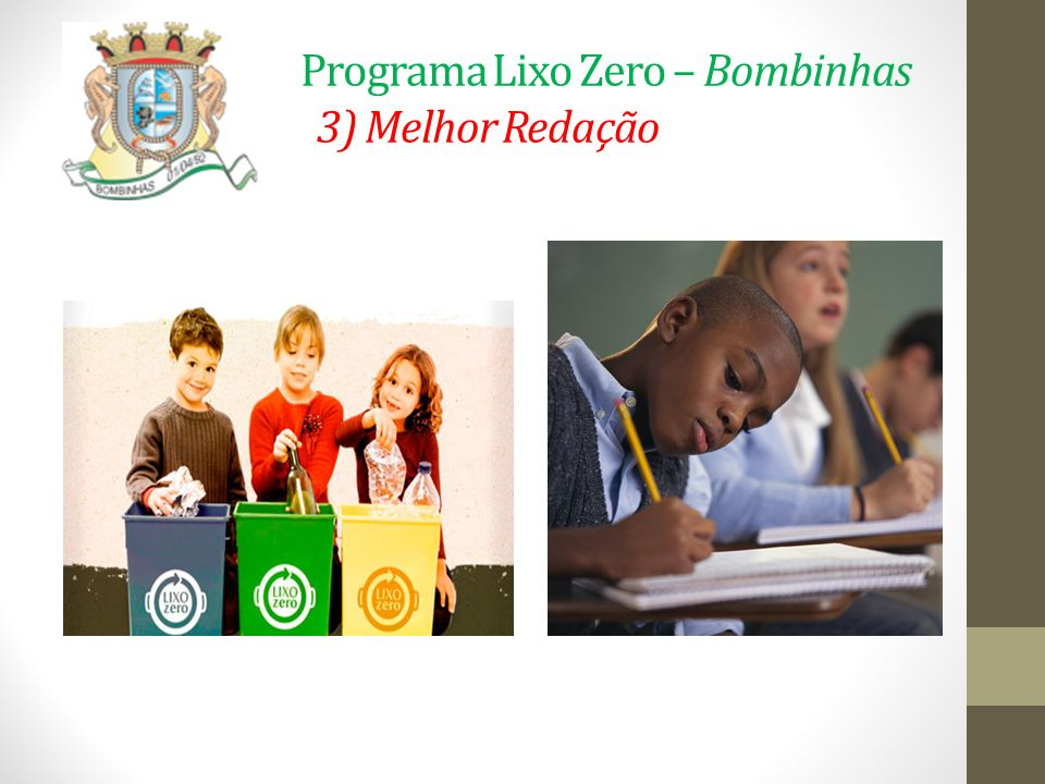 Programa Lixo Zero – Bombinhas 3) Melhor Redação
