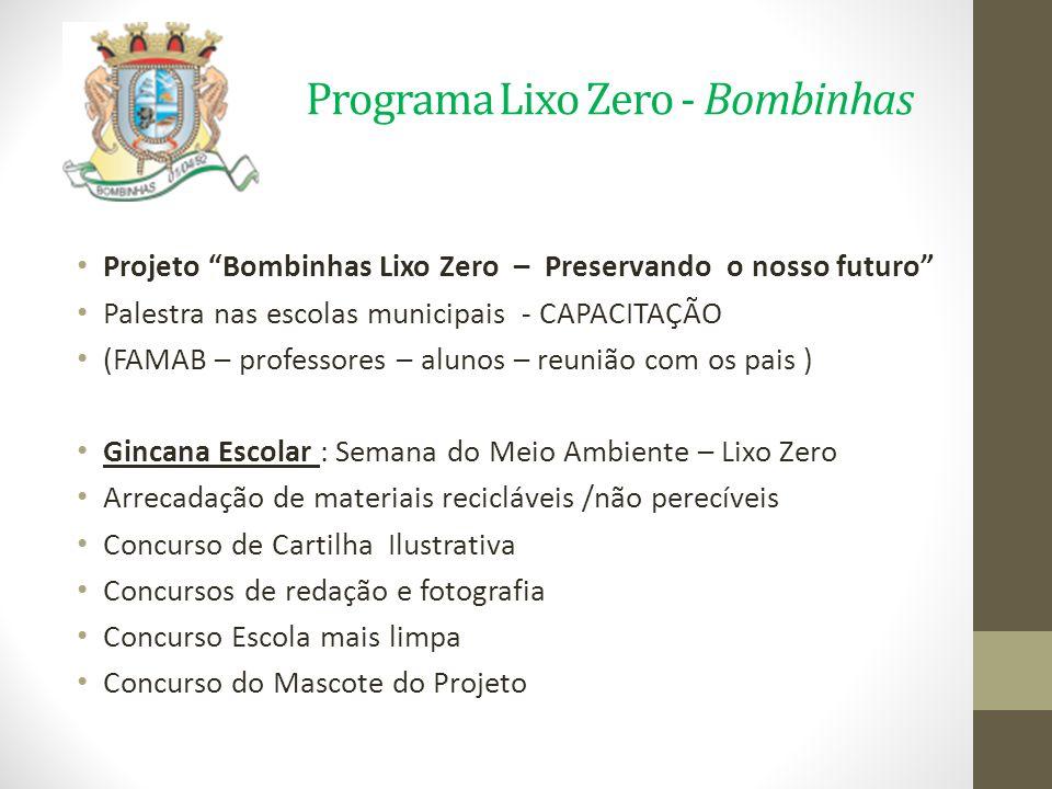 Programa Lixo Zero - Bombinhas