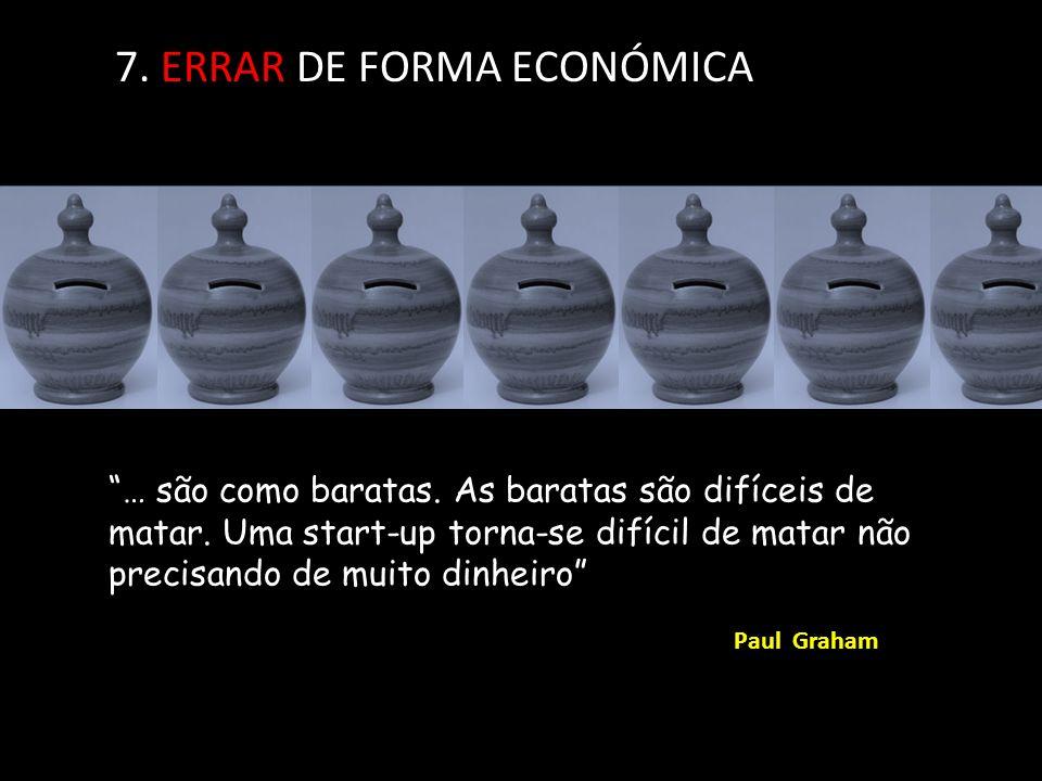 7. ERRAR DE FORMA ECONÓMICA