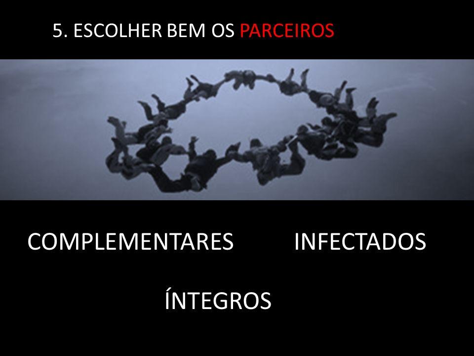 5. ESCOLHER BEM OS PARCEIROS