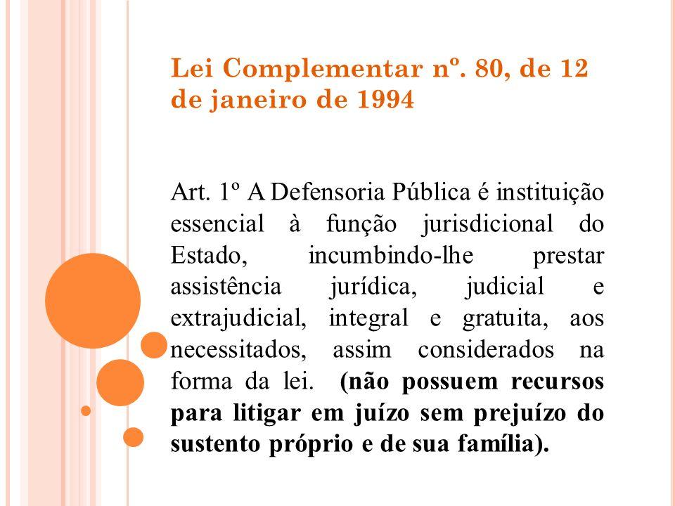 Lei Complementar nº. 80, de 12 de janeiro de 1994