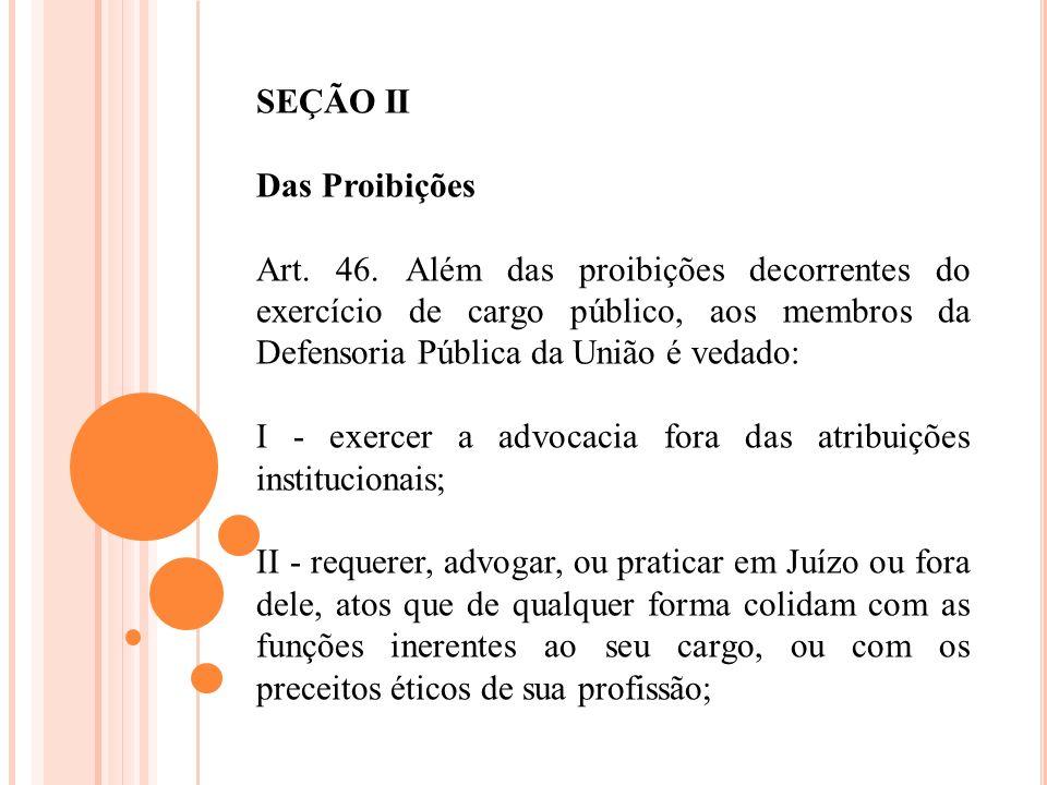 SEÇÃO II Das Proibições.