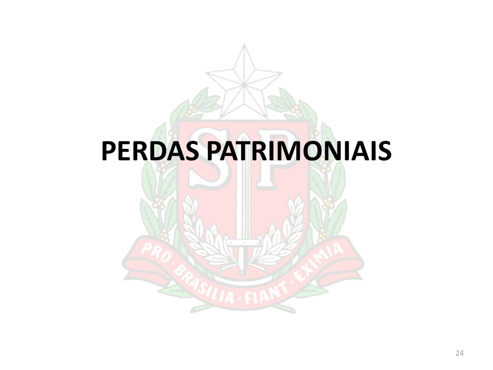 PERDAS PATRIMONIAIS