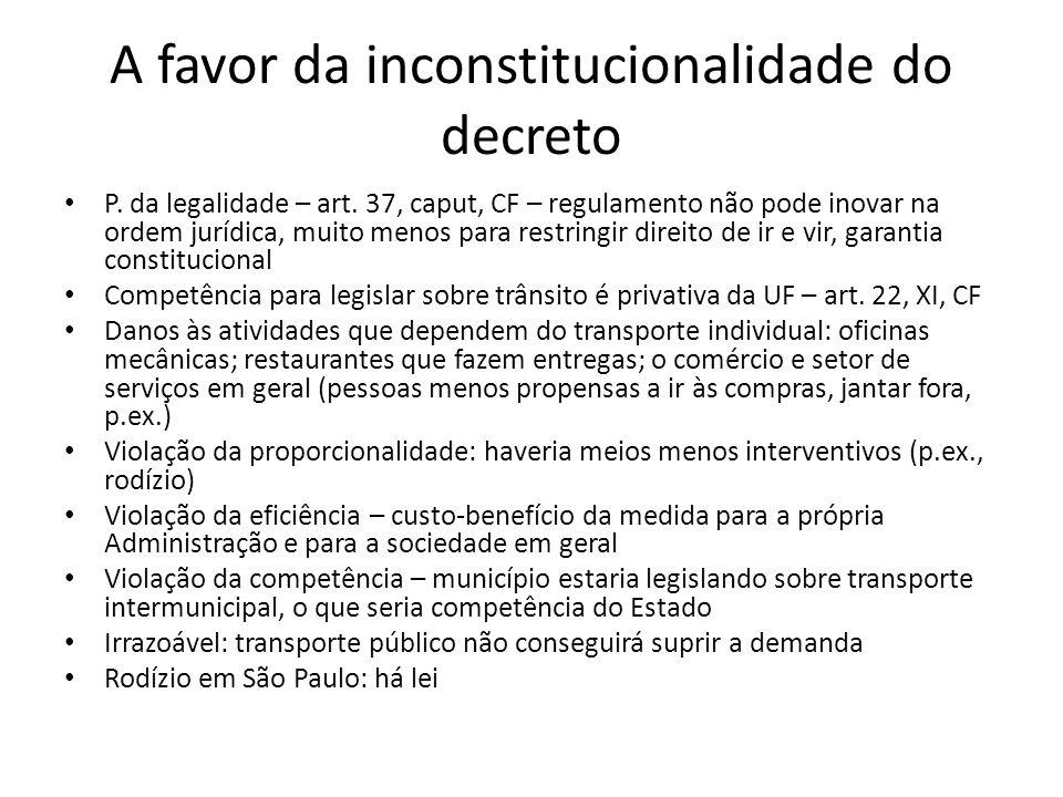 A favor da inconstitucionalidade do decreto