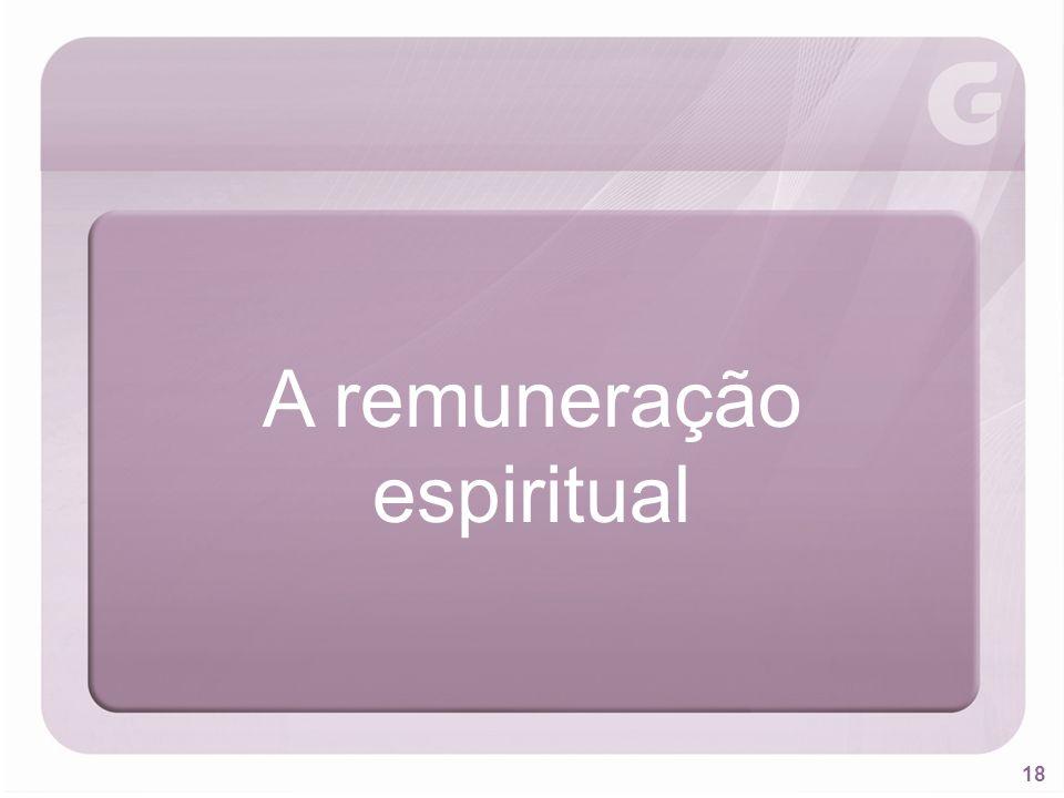 A remuneração espiritual