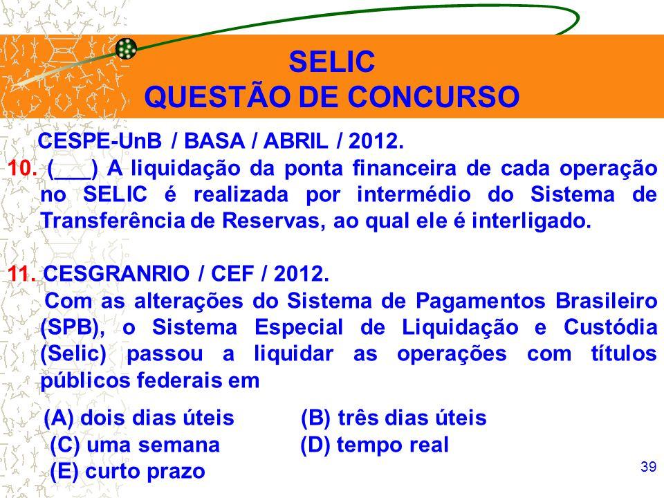 SELIC QUESTÃO DE CONCURSO