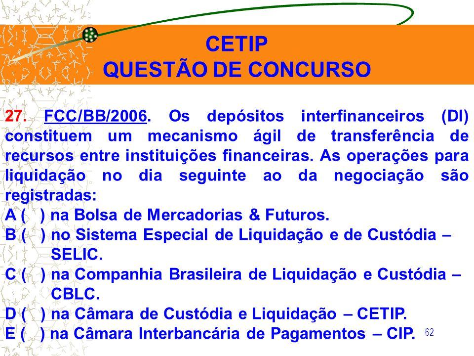 CETIP QUESTÃO DE CONCURSO