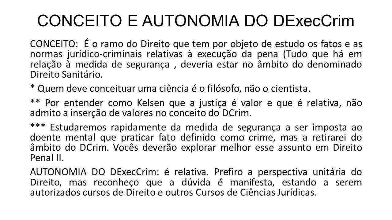CONCEITO E AUTONOMIA DO DExecCrim