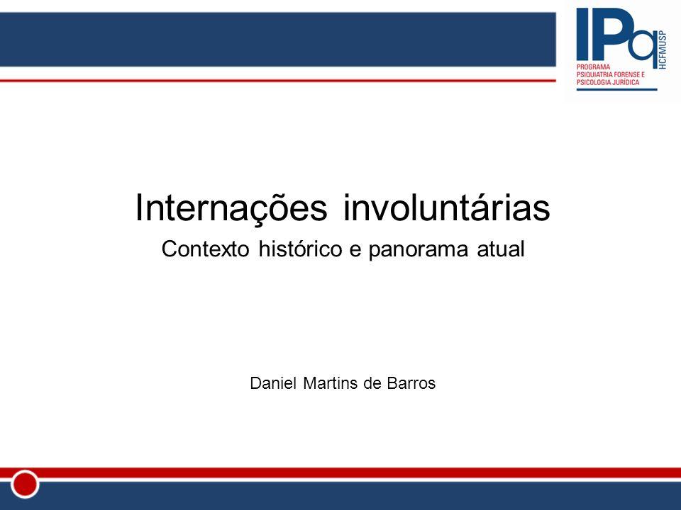 Internações involuntárias Contexto histórico e panorama atual